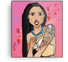 Disney Princesses with attitude - Pocahontas Metal Print