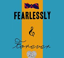 Fearlessly & Forever by tlcollins402