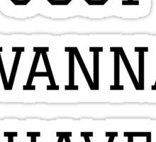 Girls Just Wanna Have Funds | FreshThreadShop.com Sticker