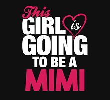 This Girl Is Going To Be A Mimi Hoodie