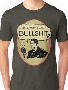 old timey bullshit Unisex T-Shirt