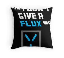 I don't give a FLUX Poster Throw Pillow