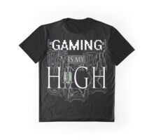 Gaming is my HIGH - White text/Transparent Graphic T-Shirt