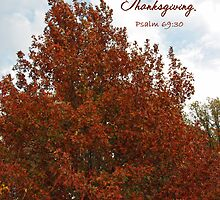 Praise & Glorify God with Thanksgiving by paws4critters