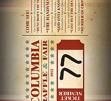 Columbia Raffle Ticket by chubbyblade