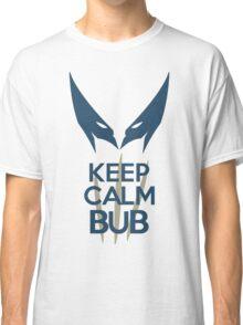 Keep Calm Bub Classic T-Shirt