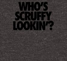 WHO'S SCRUFFY LOOKIN' Unisex T-Shirt
