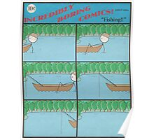 """Incredibly Boring Comics!! #8 - """"Fishing"""" Poster"""