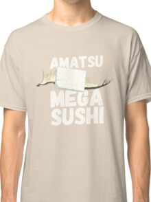 Amatsu MEGA Sushi from Monster Hunter Classic T-Shirt