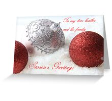 Merry Christmas to my brother Greeting Card