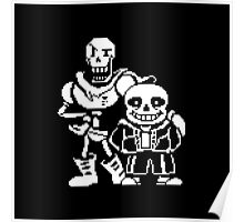 Sans and Papyrus Poster
