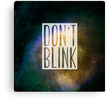 Doctor Who - Don't Blink Canvas Print