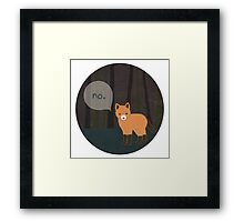 What the Fox Say? Framed Print