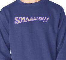 SMAAAASH!! Pullover