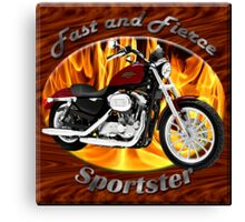 Harley Davidson Sportster Fast and Fierce Canvas Print