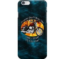 Harley Davidson Heaven Don't Want Me iPhone Case/Skin