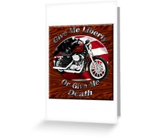 Harley Davidson Sportster Give Me Liberty Greeting Card