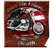Harley Davidson Sportster Give Me Liberty Poster