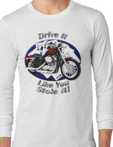Harley Davidson Sportster Drive It Like You Stole It Long Sleeve T-Shirt