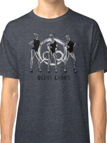 Silent Ladies Classic T-Shirt