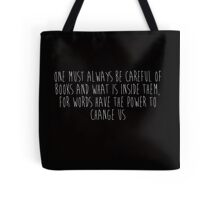 One Must Always Be Careful Of Books (black) Tote Bag