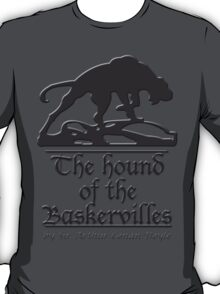 The hound of the Baskervilles T-Shirt