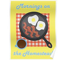 Homestead Breakfast Poster