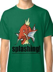 SPLASHING! Classic T-Shirt