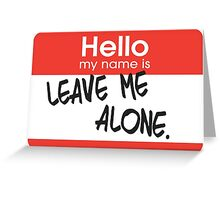 My name is... Greeting Card