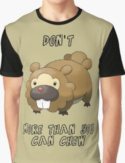 Don't Bidoof More Than You Can Chew Graphic T-Shirt
