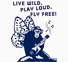 Live Wild, Play Loud, Fly Free. Mixed Media Unisex T-Shirt