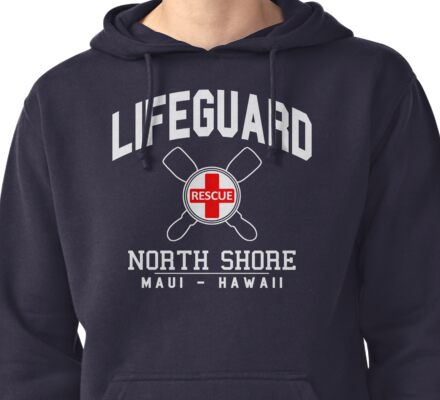 Lifeguard - North Shore - MAUI, Hawaii  Pullover Hoodie