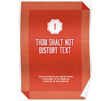 Commandment #1 of graphic design Poster