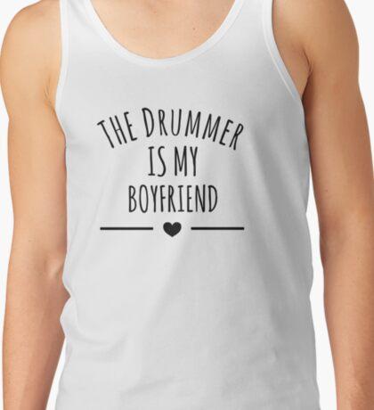 the drummer is my boyfriend Tank Top