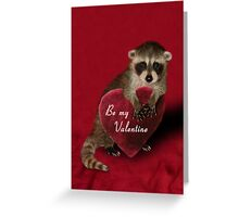 Be My Valentine Raccoon Greeting Card