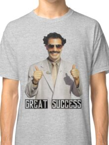"Borat ""Great Success"" Classic T-Shirt"