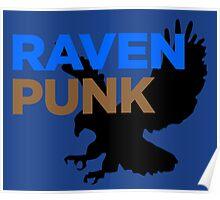 RavenPUNK - Ravenclaw Poster