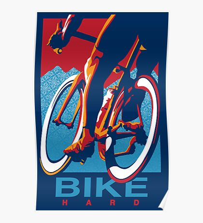 Retro styled motivational cycling poster: Bike Hard Poster