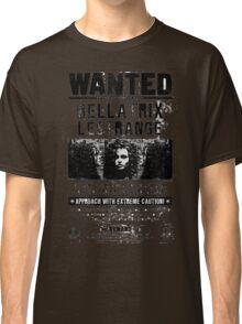 Bellatrix Lestrange WANTED T shirt Classic T-Shirt