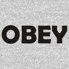 Obey by Kirdinn