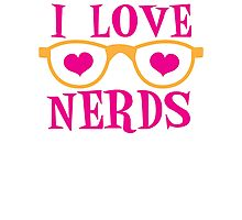 I love NERDS with cute nerdy Glasses and heart Photographic Print