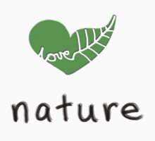 Love Nature by iCbf