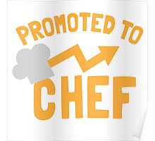 PROMOTED to CHEF with chef's hat  Poster