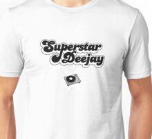 Superstar Deejay Unisex T-Shirt