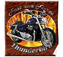 Triumph Thunderbird Fast and Fierce Poster