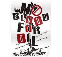 NO BLOOD FOR OIL Poster