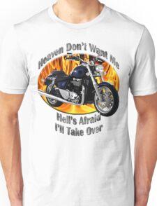 Triumph Thunderbird Heaven Don't Want Me Unisex T-Shirt
