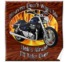 Triumph Thunderbird Heaven Don't Want Me Poster