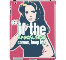 if the apocalypse comes beep me iPad Case/Skin