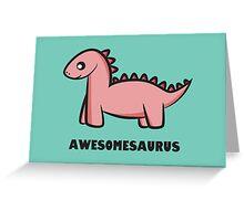 Awesomesaurus (pink) Greeting Card